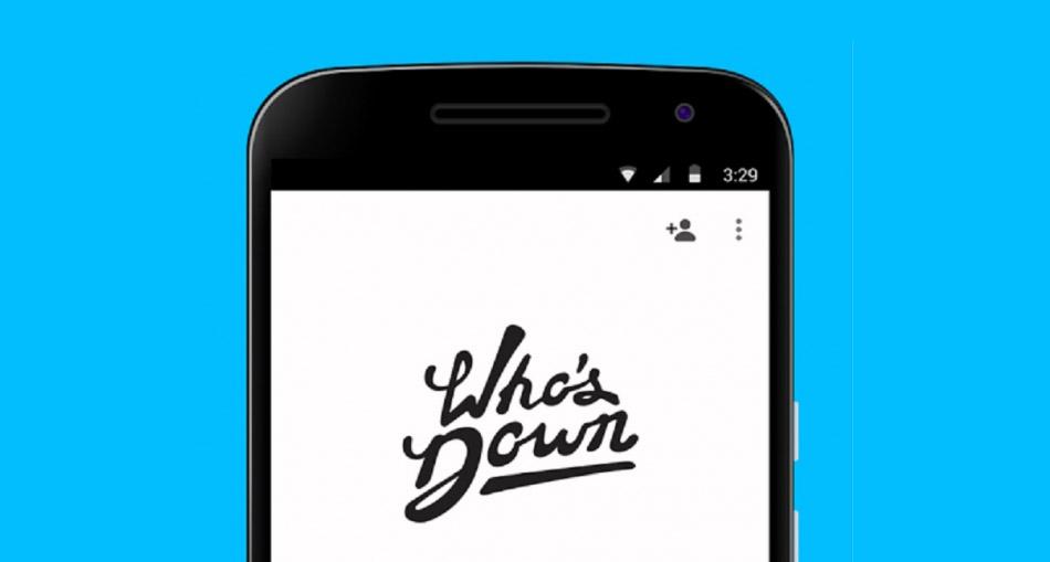Who 39 s down la nouvelle app de google pour improviser une for Menu pour soiree entre amis