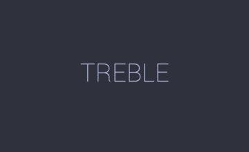 GOOGLE-PROJECT-TREBLE