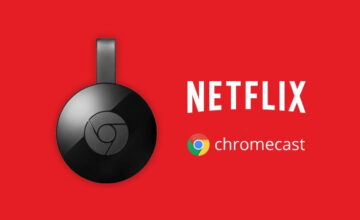 Comment caster Netflix : regarder du contenu via le Chromecast de Google