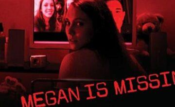 Megan Is Missing : comment regarder le film en streaming VF