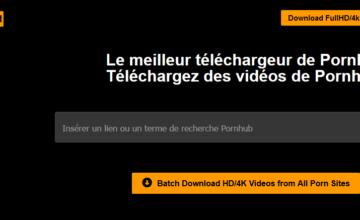 PornHubDownload : Télécharger facilement les vidéos du site sur Windows et Mac