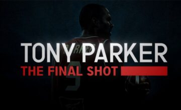 Tony Parker : regarder le documentaire The Final Shot en streaming